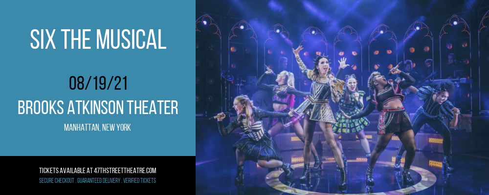Six The Musical [CANCELLED] at Brooks Atkinson Theater